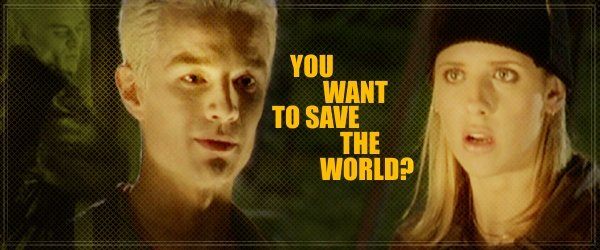 You Want to Save the World?